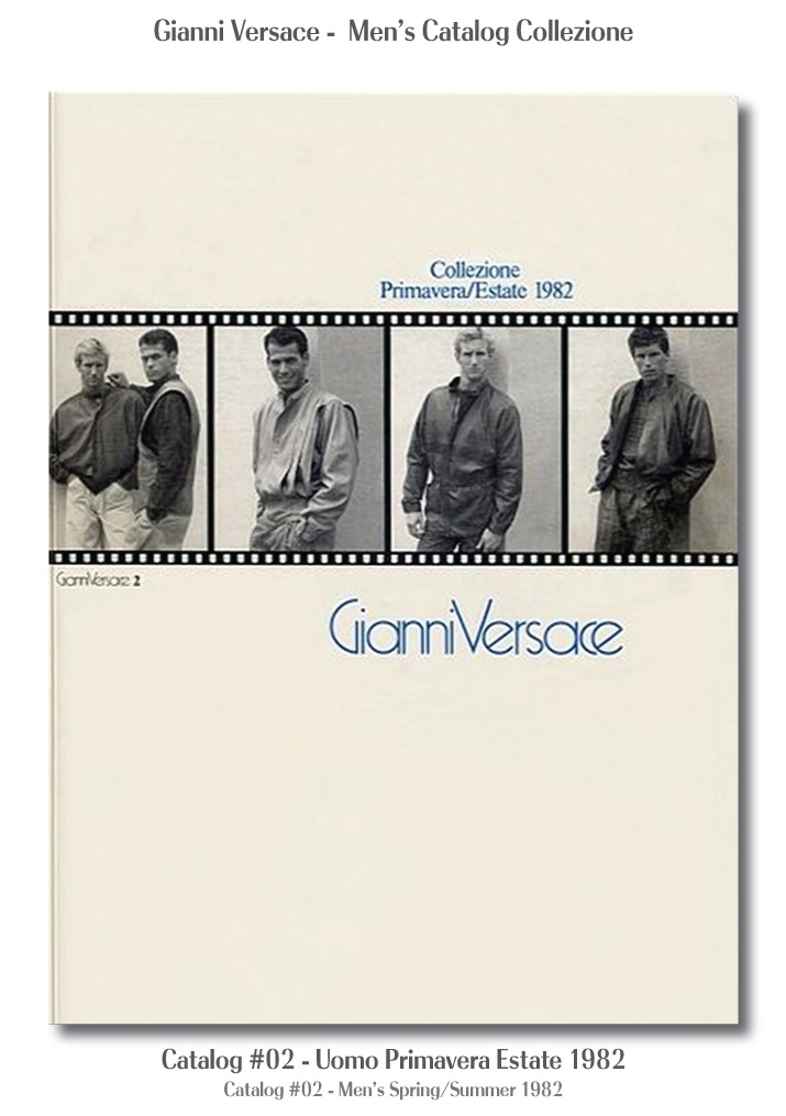 Gianni Versace UOMO Collezione Primavera Estate Mens Spring Summer Catalogs #02, 1982 Fashion Models Fashion