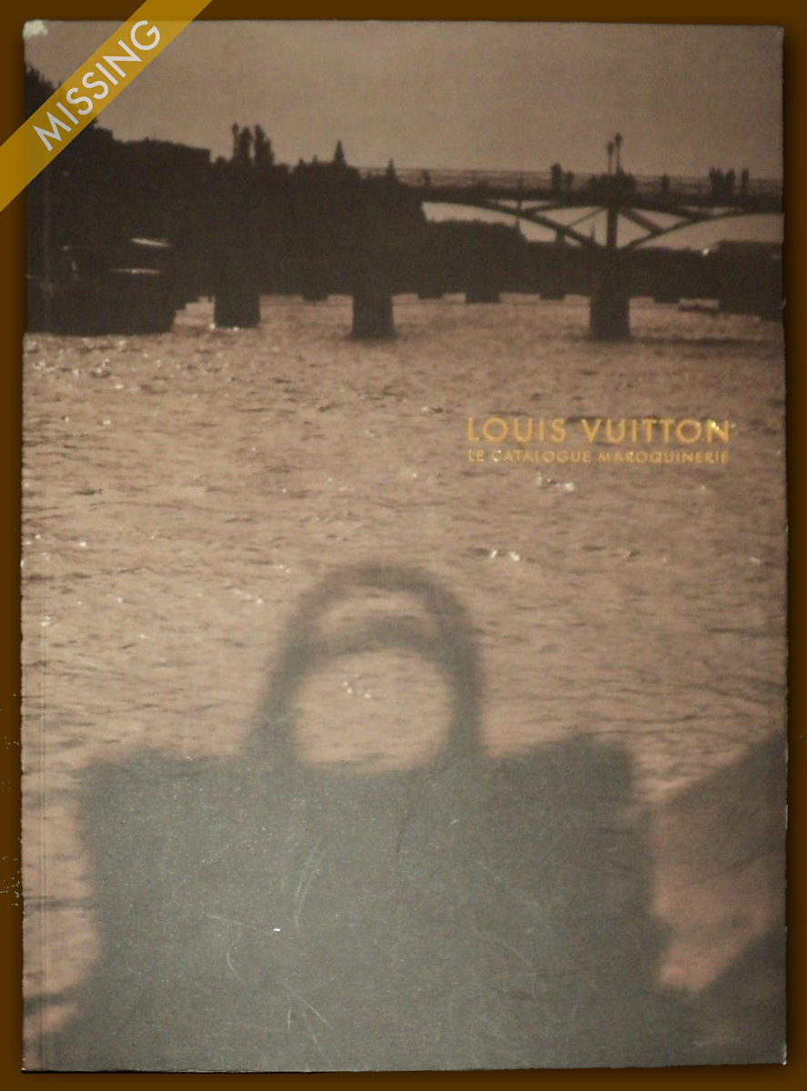 Louis Vuitton Paris Accessories Le Catalogue Catalog Maroquinerie Complete collection Men Women Prices Measurements Line Drawings photos Monogram Canvas Cuir Taiga Epi Leather Damier Trunks Suhali Nomade Handbags Travel Luxury 2008 River Bridge Sepia Tone Speedy